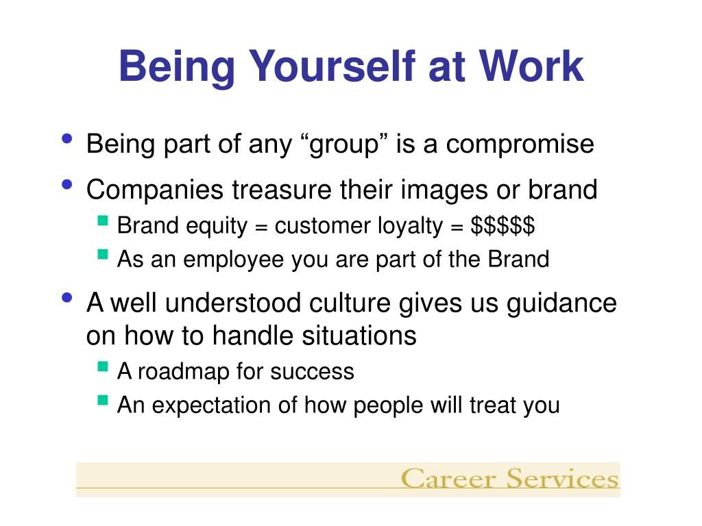 Being Yourself at Work