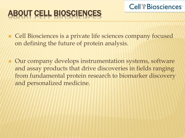 About cell biosciences
