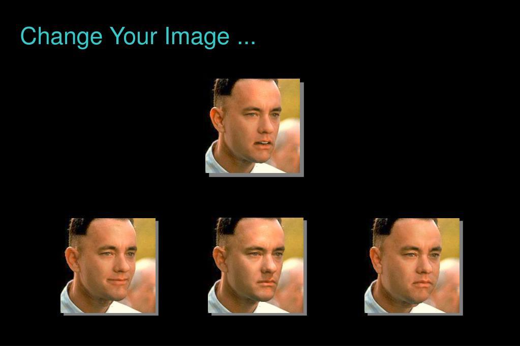 Change Your Image ...