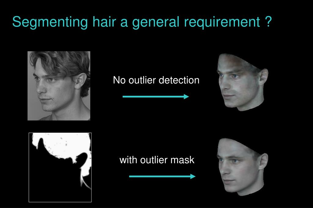 Segmenting hair a general requirement ?