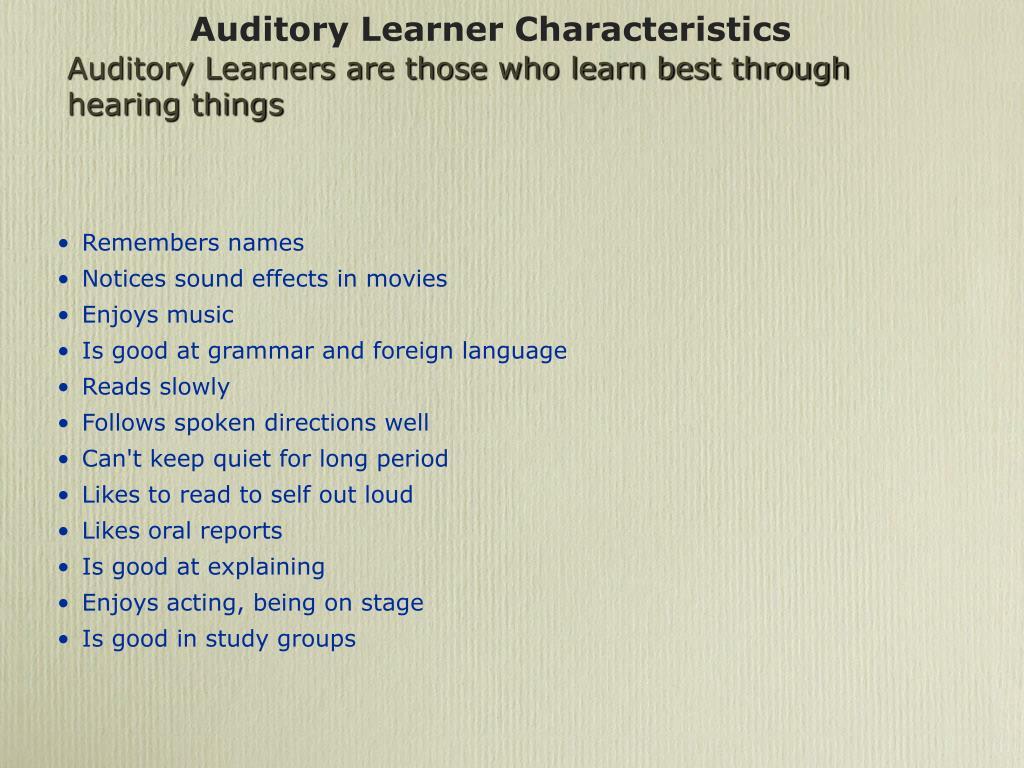 Auditory Learner Characteristics
