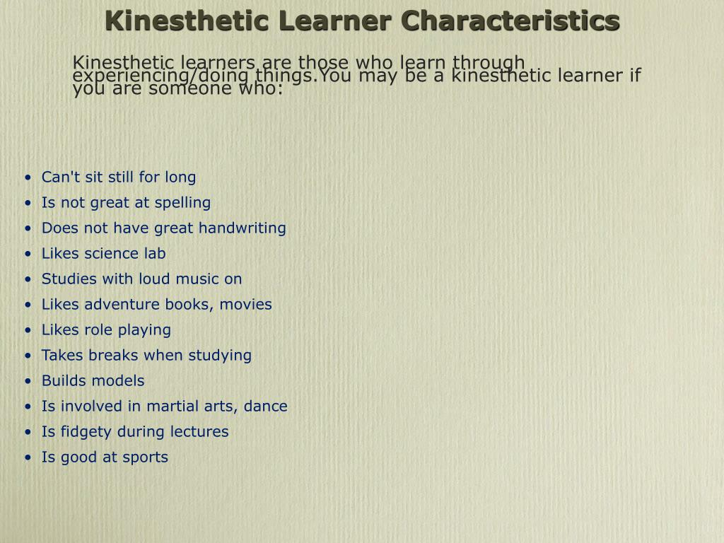 Kinesthetic Learner Characteristics