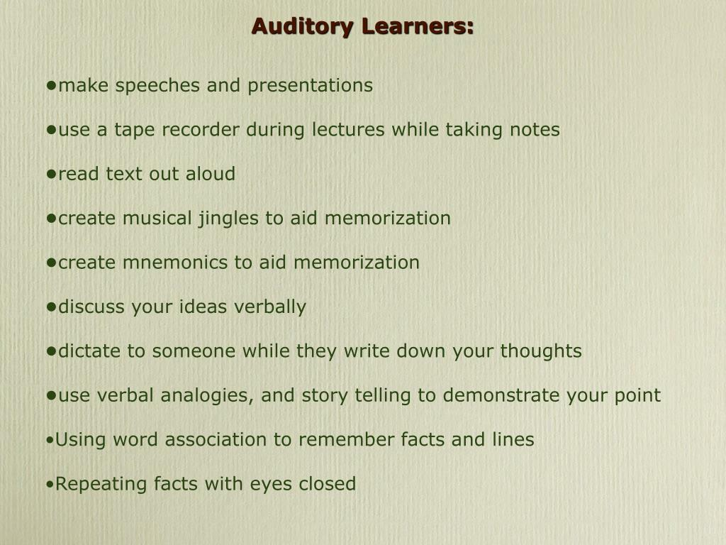 Auditory Learners: