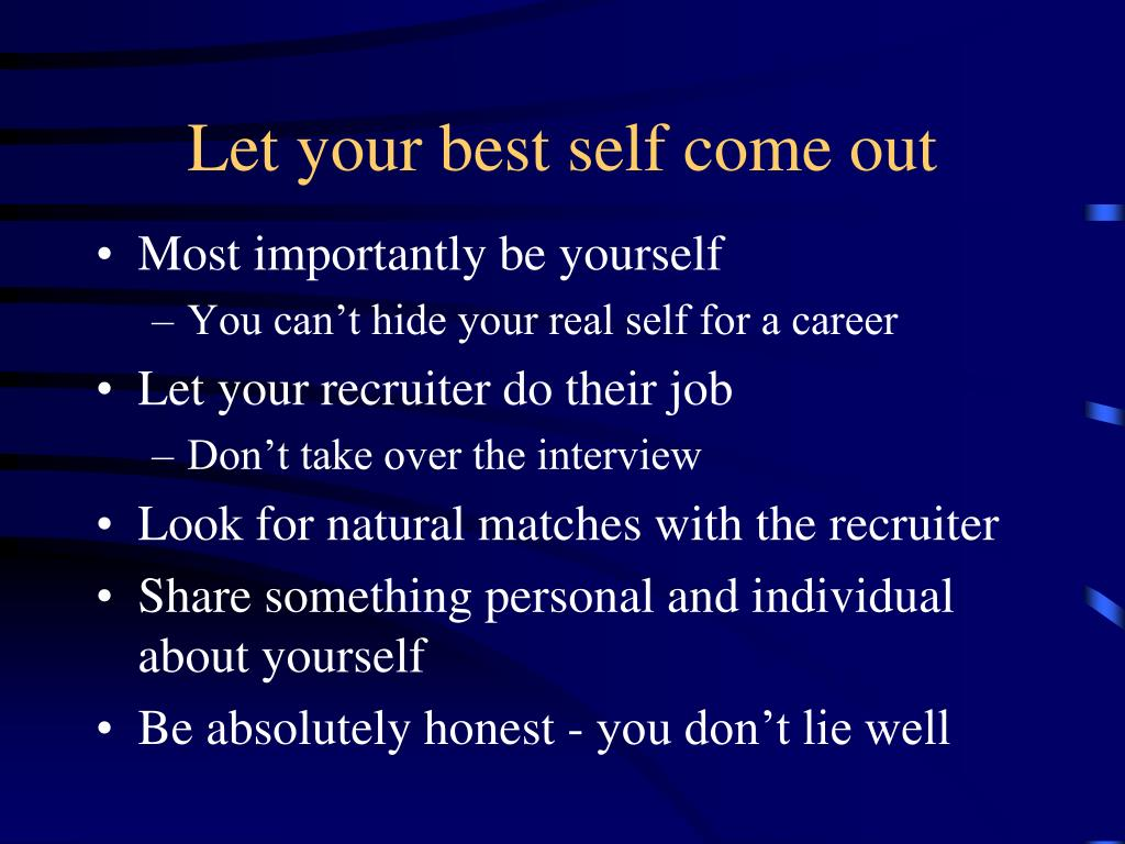 Let your best self come out