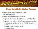 huge benefits for online courses