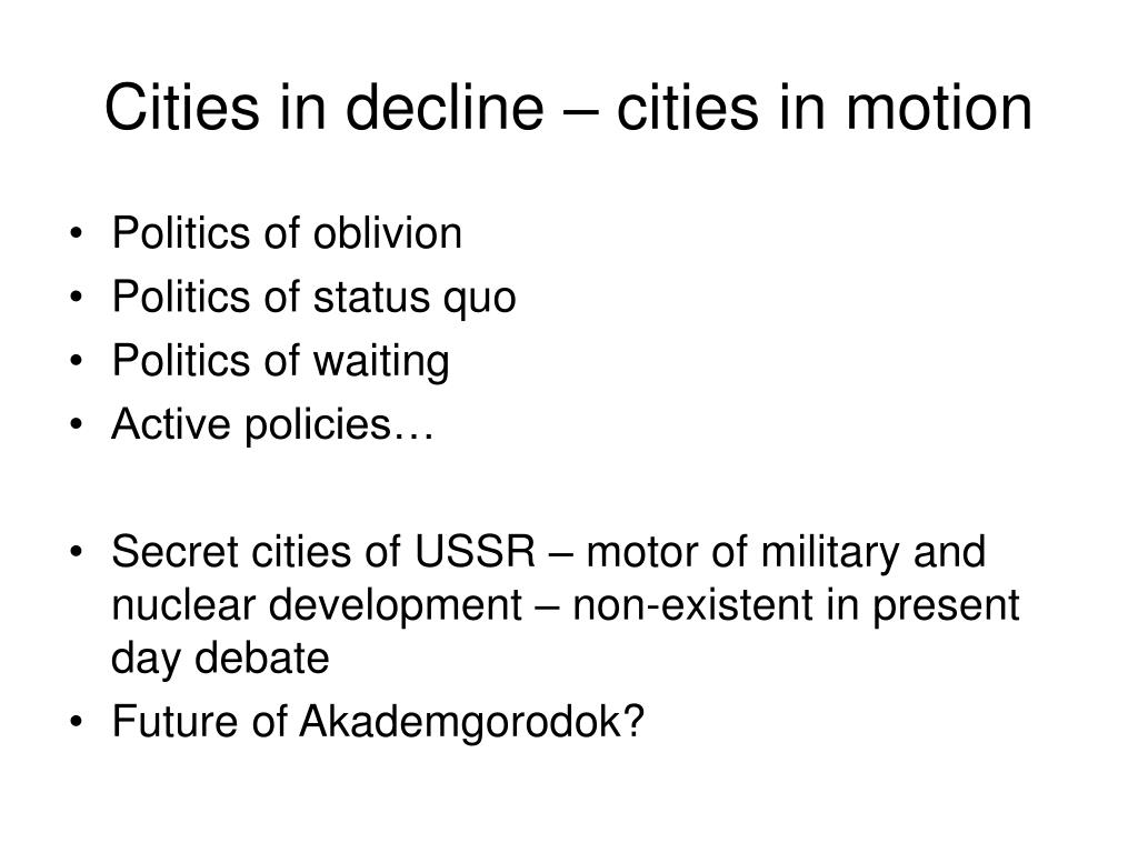 Cities in decline – cities in motion