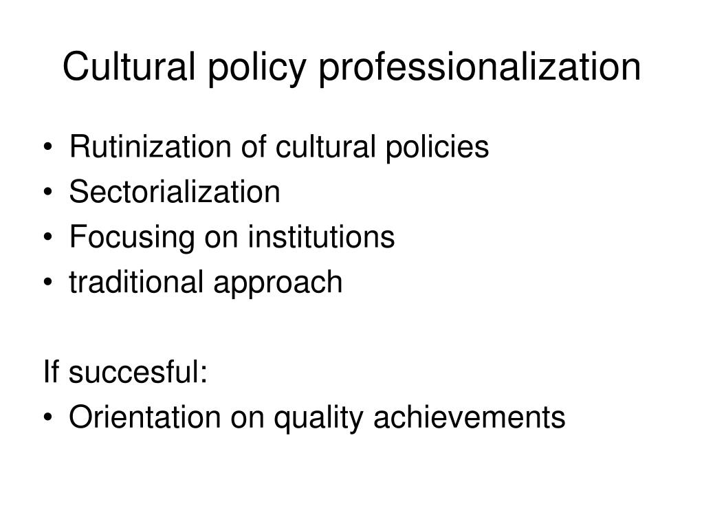 Cultural policy professionalization