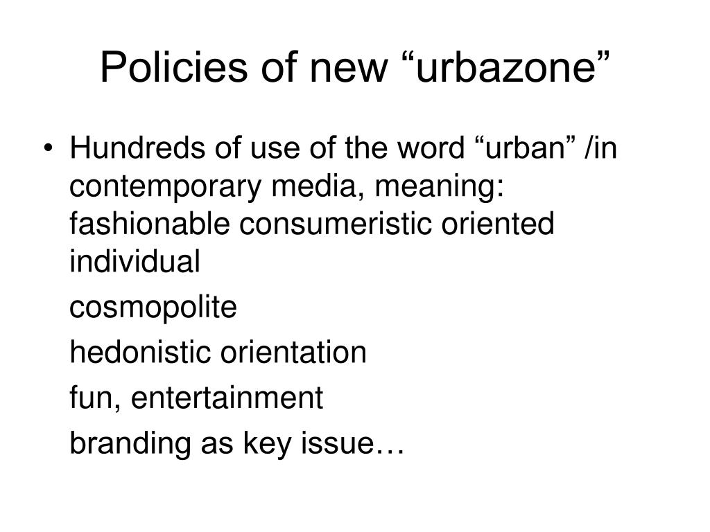 "Policies of new ""urbazone"""