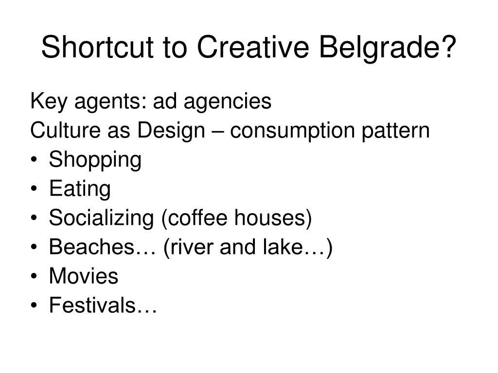 Shortcut to Creative Belgrade?