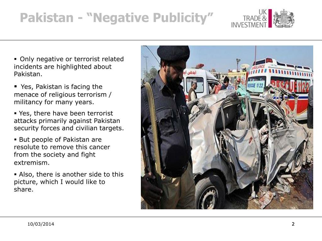 """Pakistan - """"Negative Publicity"""""""