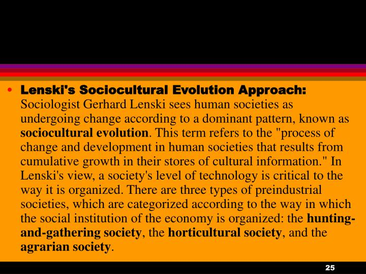 Lenski's Sociocultural Evolution Approach: