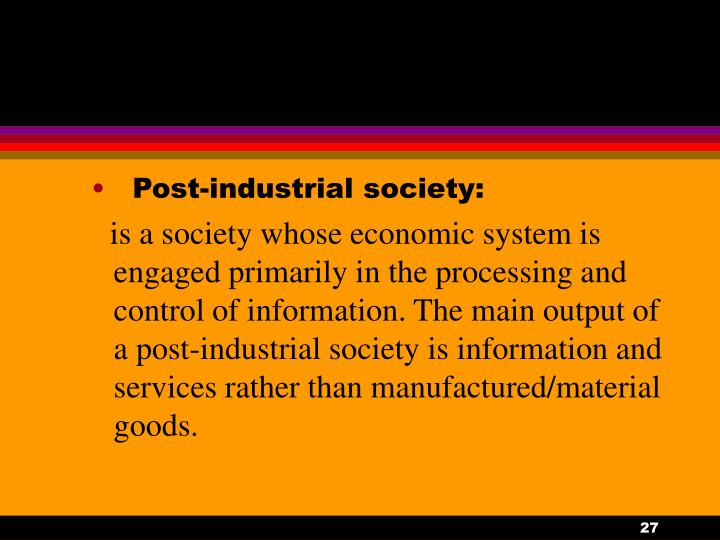 Post-industrial society: