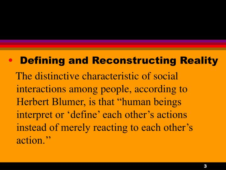 Defining and Reconstructing Reality