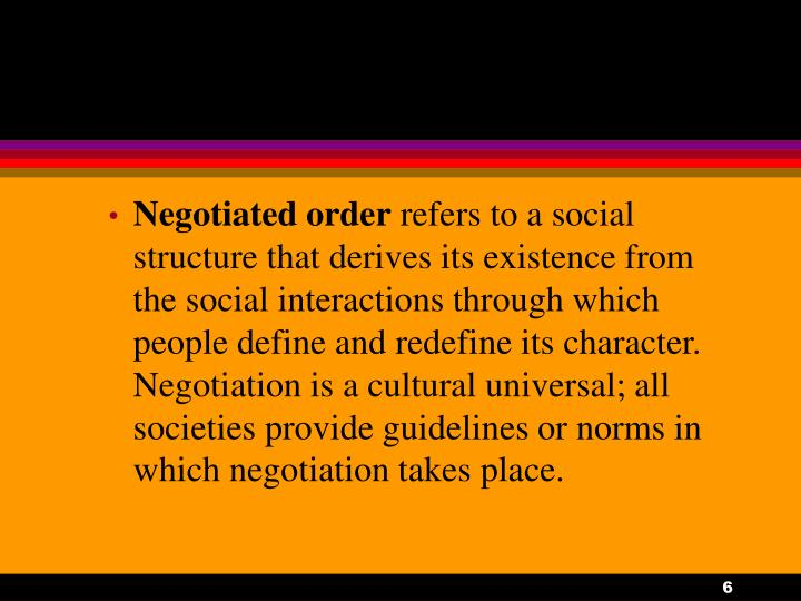 Negotiated order
