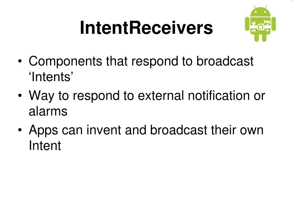 IntentReceivers