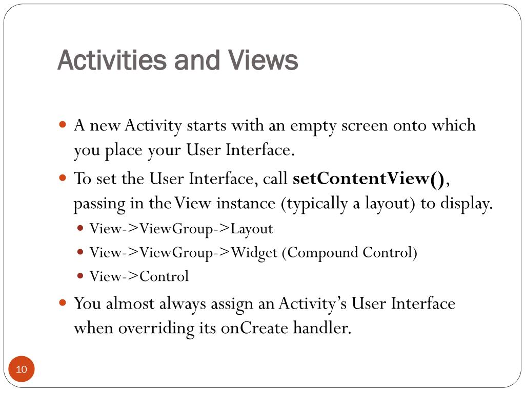 Activities and Views