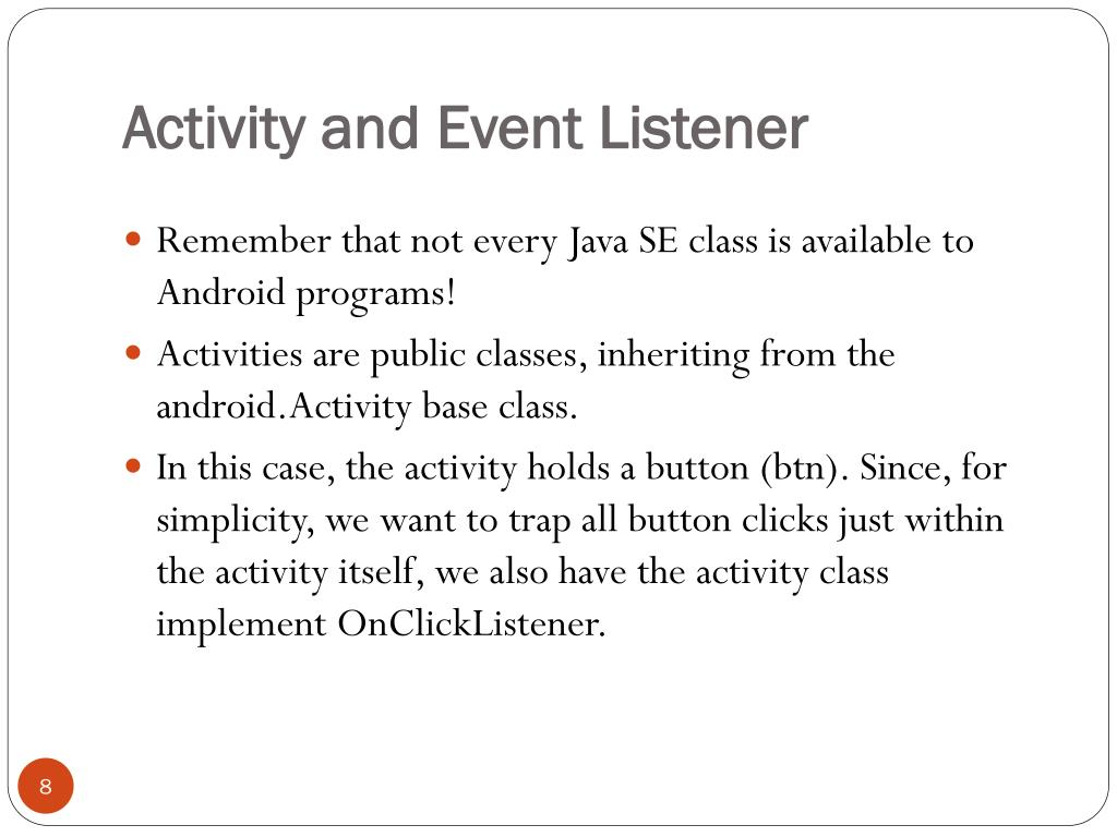 Activity and Event Listener
