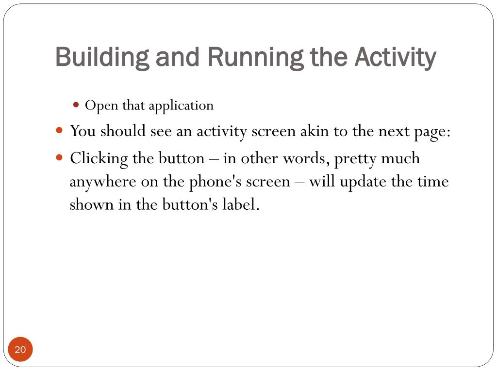 Building and Running the Activity