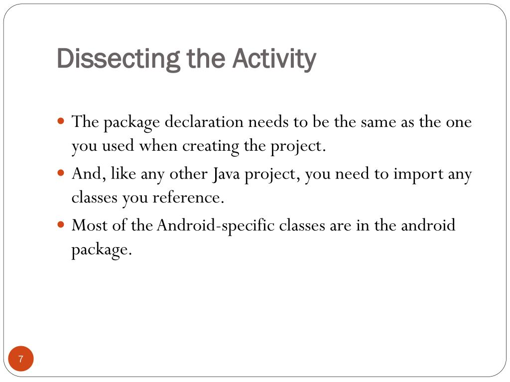 Dissecting the Activity