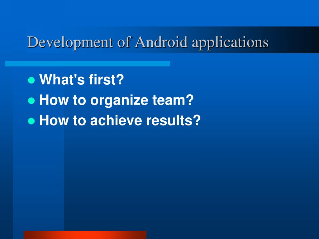 Development of Android applications
