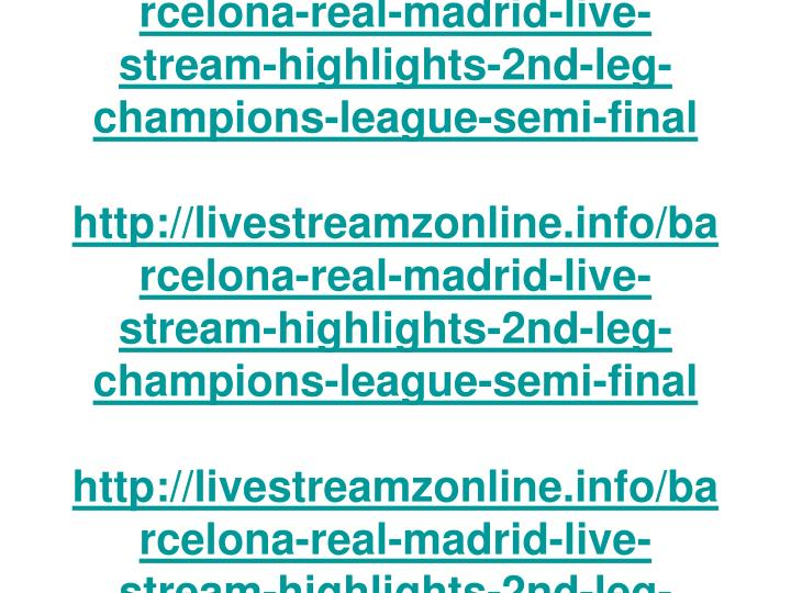 Barcelona vs Real Madrid Live Stream Highlights 2nd Leg Champions League Semi Final