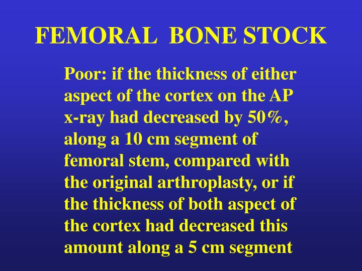FEMORAL  BONE STOCK