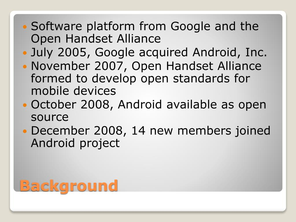 Software platform from Google and the Open Handset Alliance