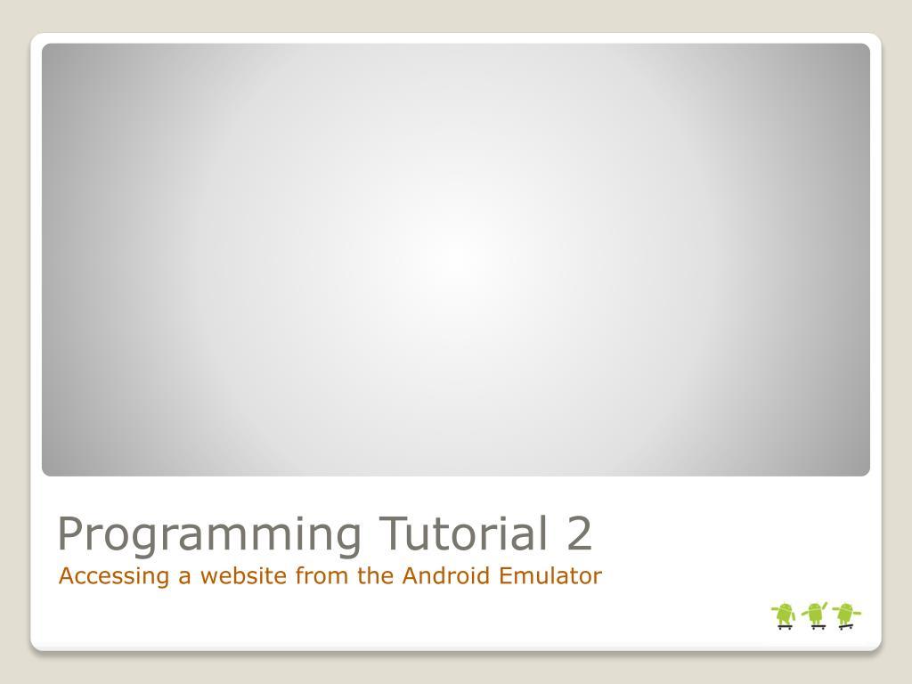 Programming Tutorial 2