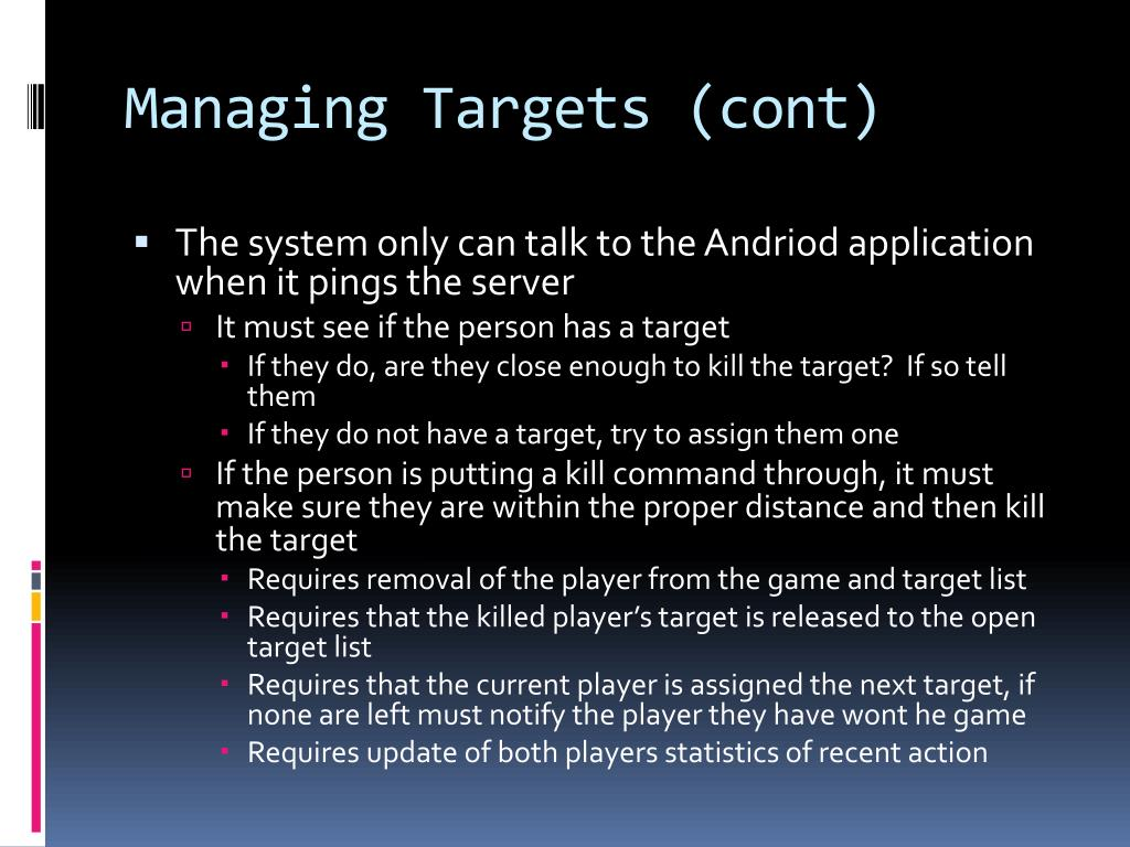 Managing Targets (cont)