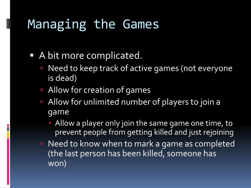 Managing the Games