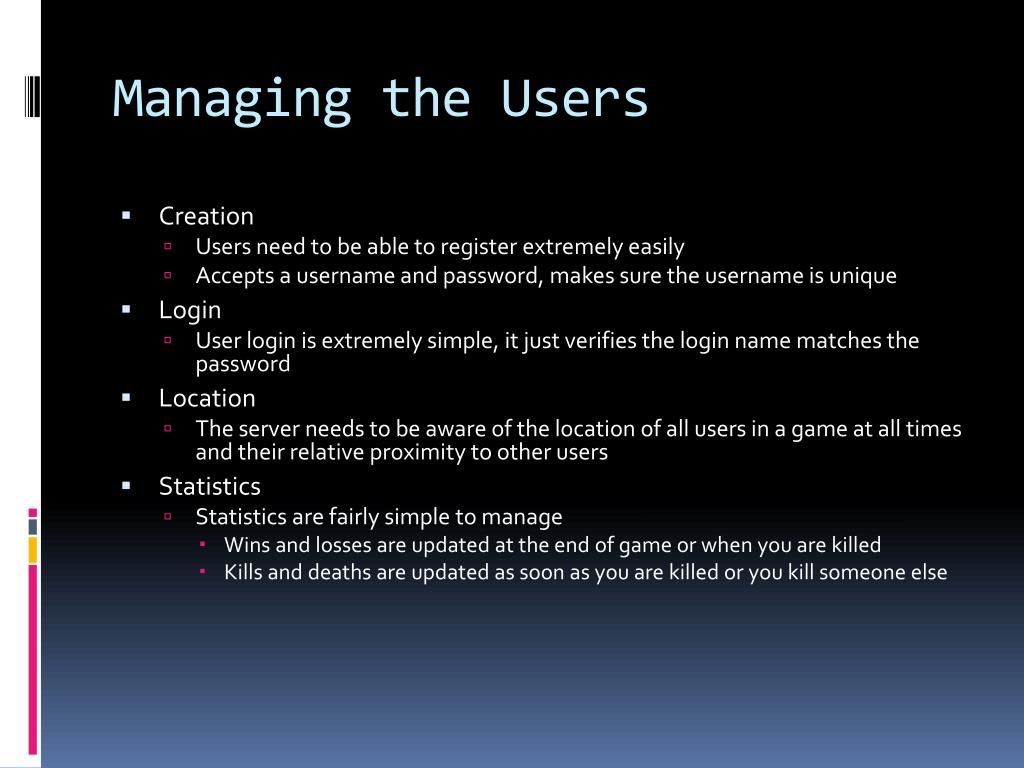 Managing the Users