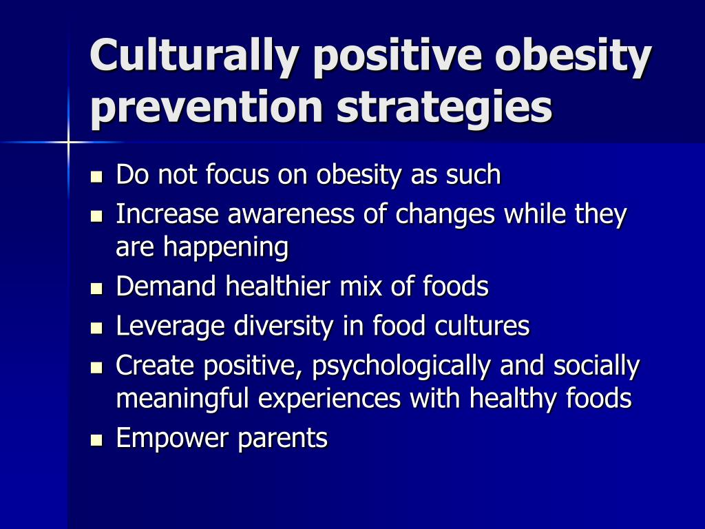 Culturally positive obesity prevention strategies