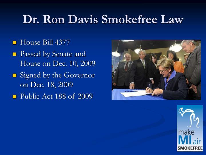 Dr. Ron Davis Smokefree Law
