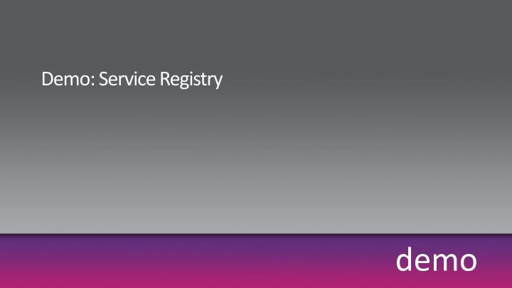 Demo: Service Registry
