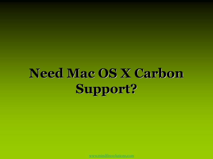 Need mac os x carbon support