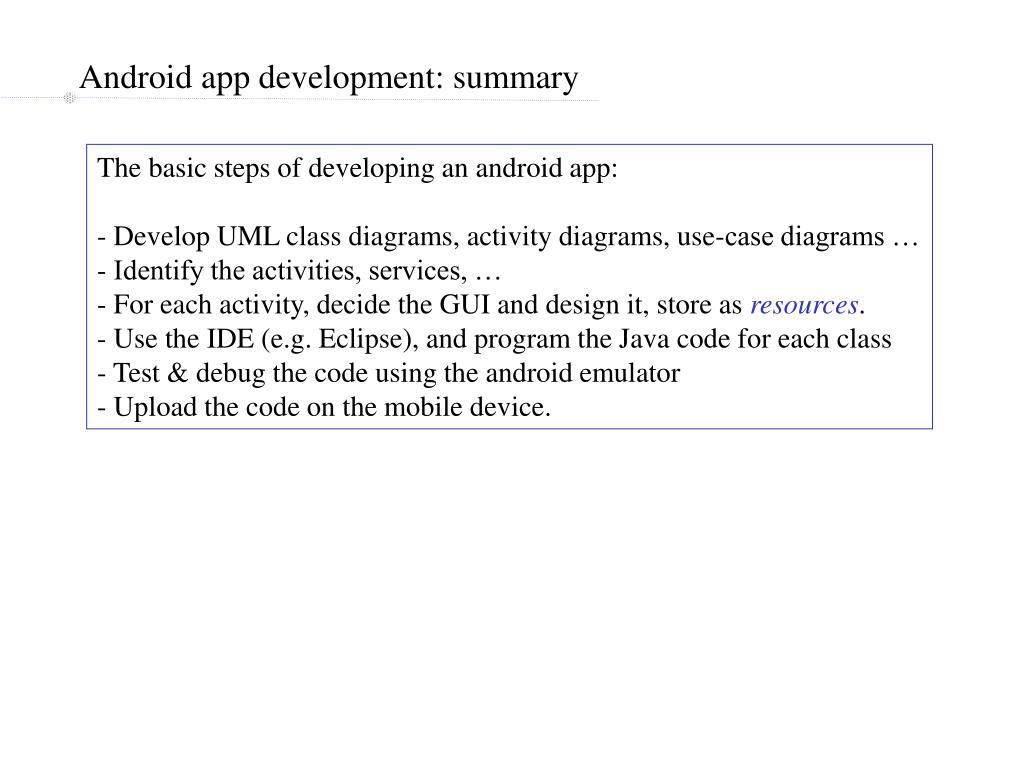 Android app development: summary