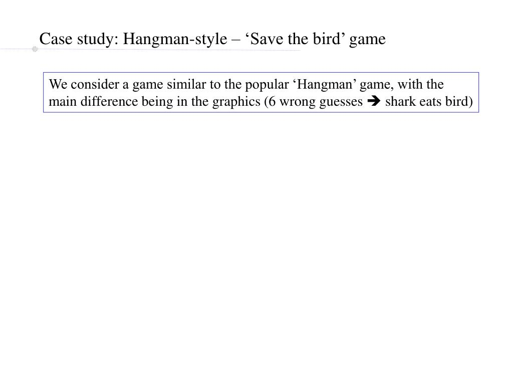 Case study: Hangman-style – 'Save the bird' game