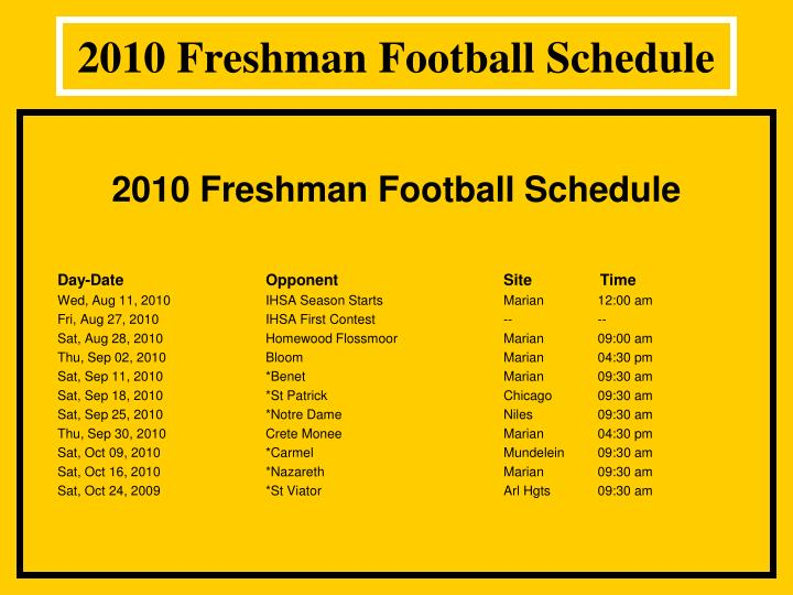 2010 Freshman Football Schedule