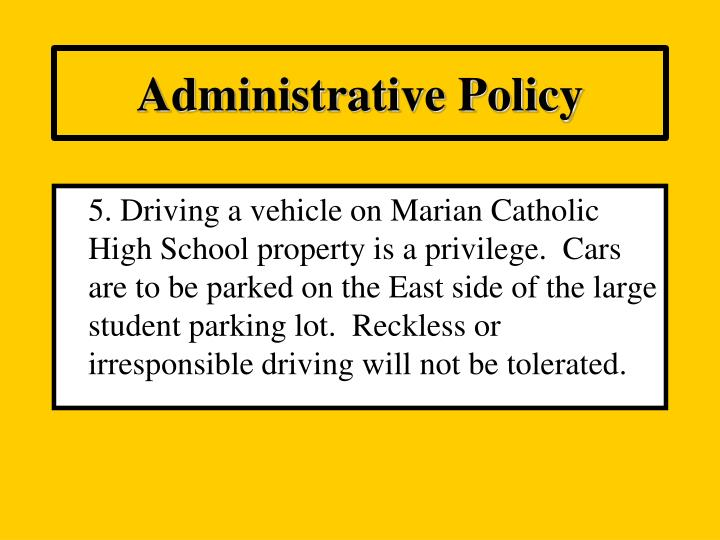 Administrative Policy