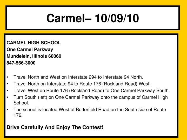 Carmel– 10/09/10