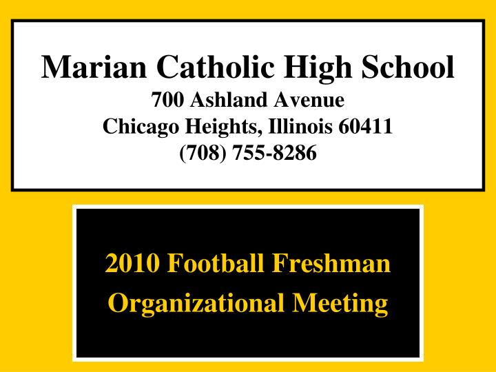 Marian catholic high school 700 ashland avenue chicago heights illinois 60411 708 755 8286