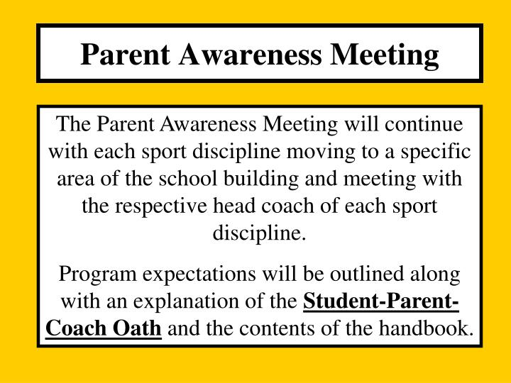 Parent Awareness Meeting