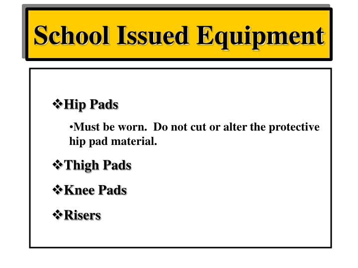 School Issued Equipment
