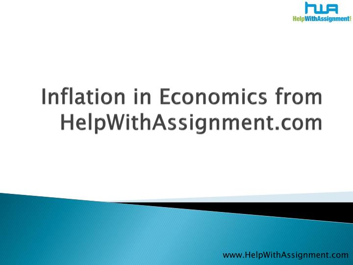 Inflation in economics from helpwithassignment com