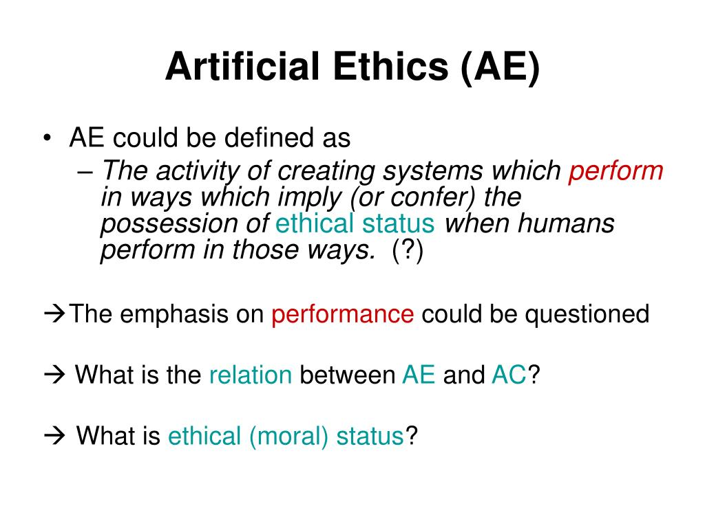 Artificial Ethics (AE)