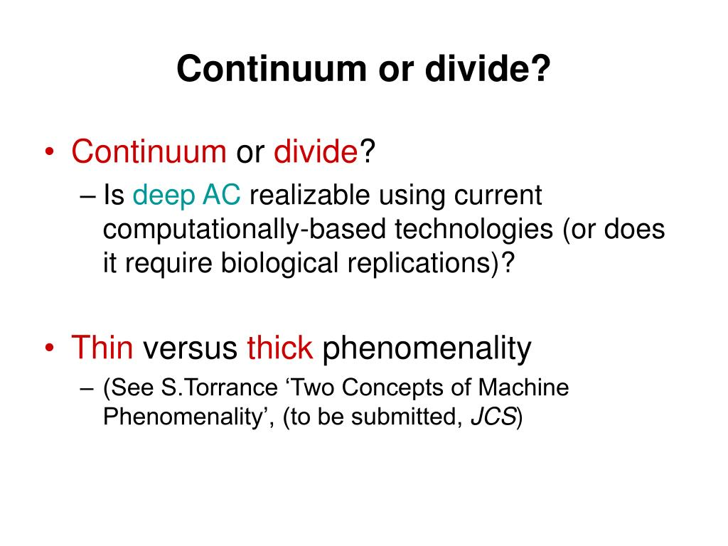 Continuum or divide?