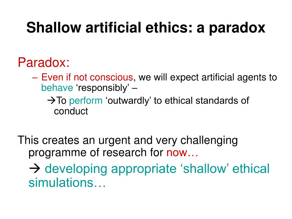 Shallow artificial ethics: a paradox