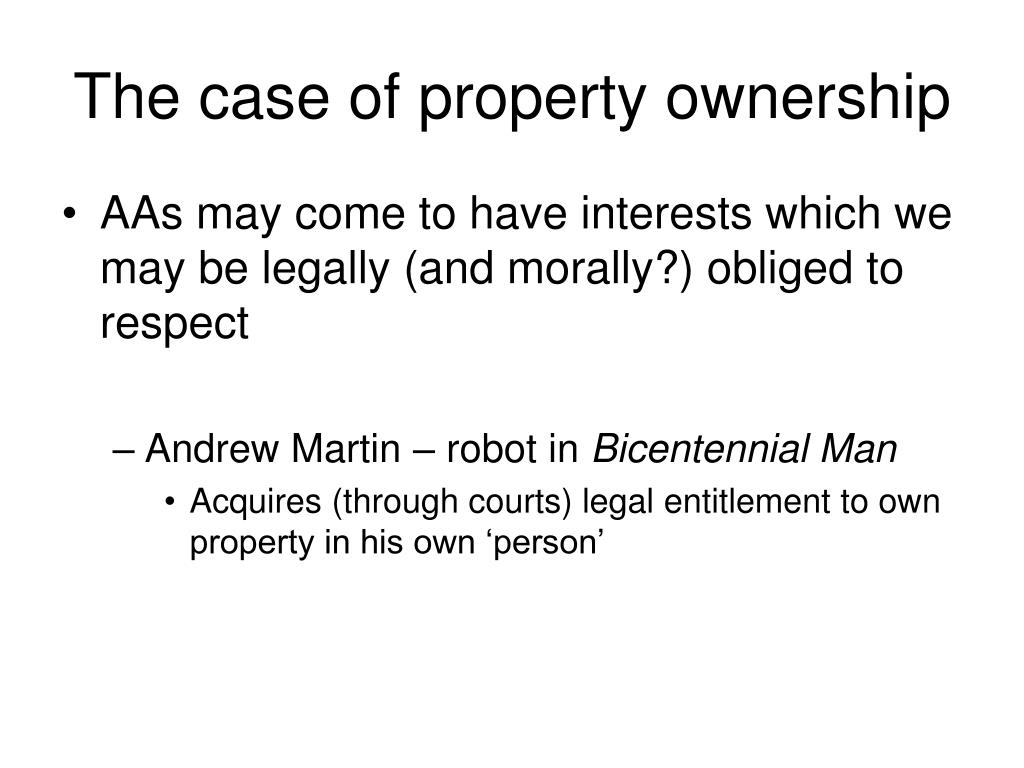 The case of property ownership
