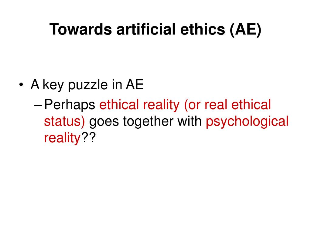 Towards artificial ethics (AE)