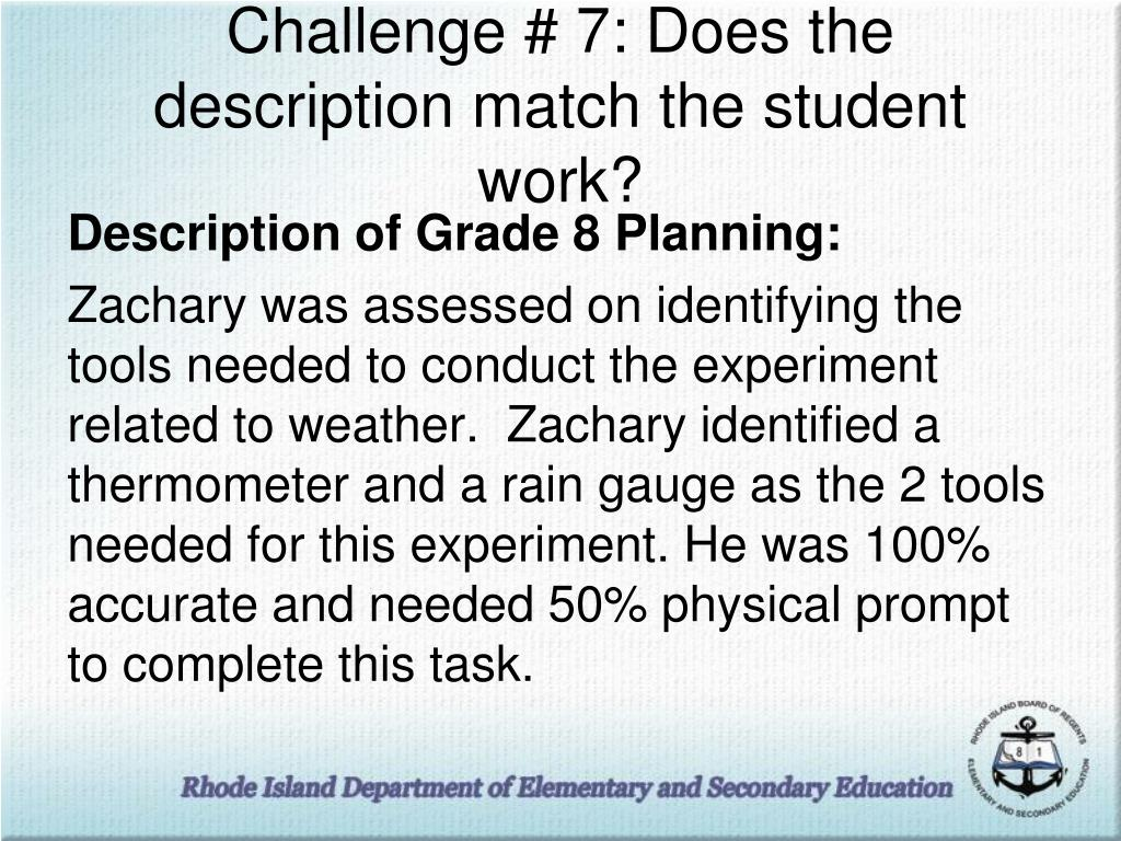 Challenge # 7: Does the description match the student work?